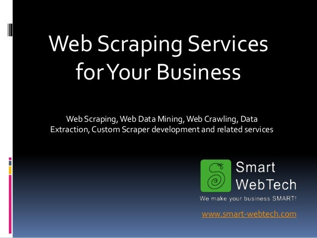 Smart WebTech - Web Scraping Services for your business