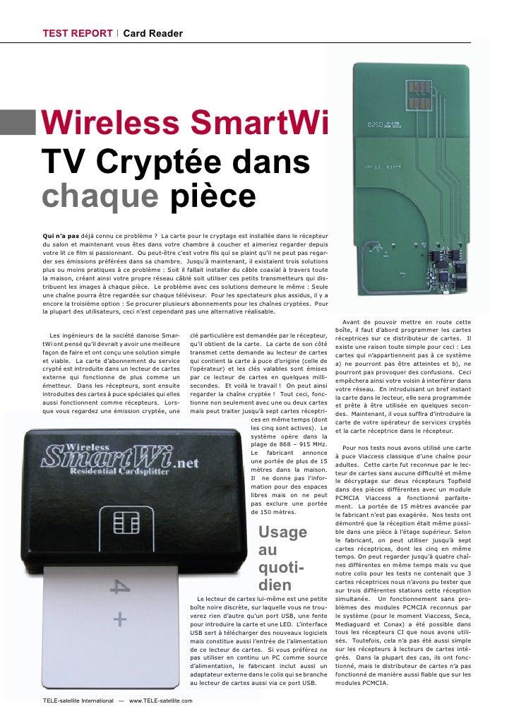 TEST REPORT                 Card Reader     Wireless SmartWi TV Cryptée dans chaque pièce Qui n'a pas déjà connu ce problè...