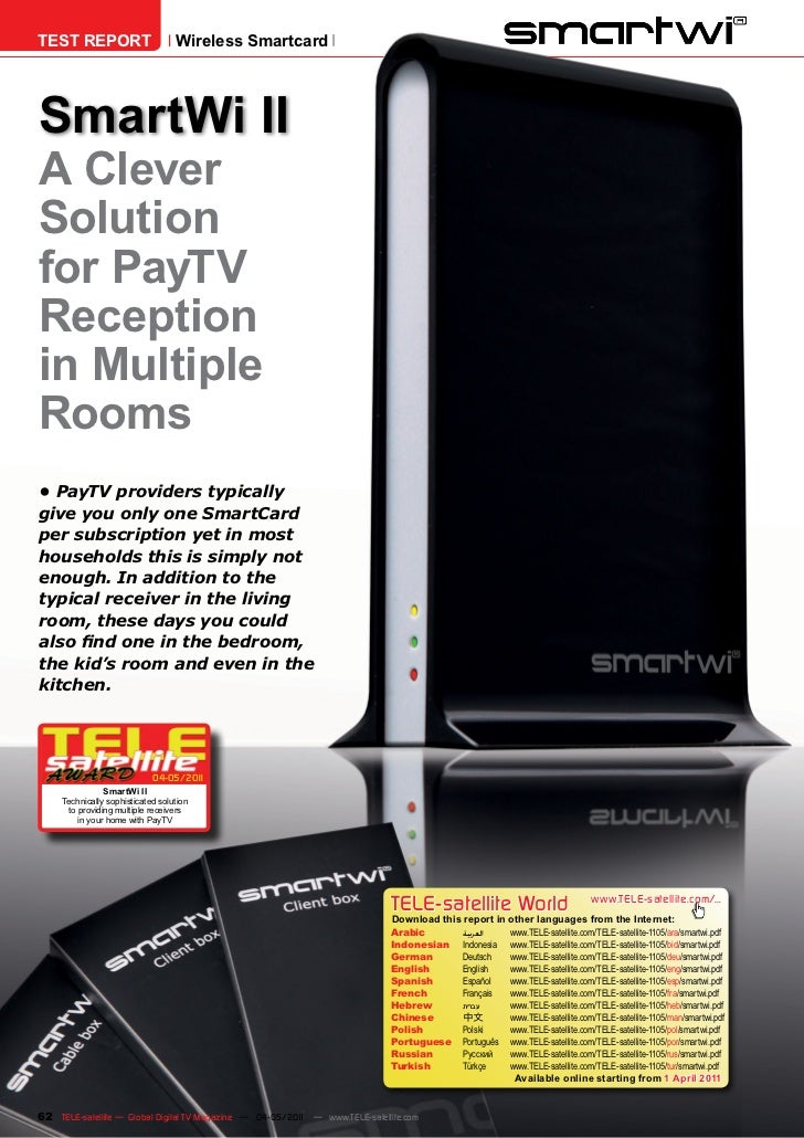 TEST REPORT                        Wireless SmartcardSmartWi IIA CleverSolutionfor PayTVReceptionin MultipleRooms•	PayTV	p...