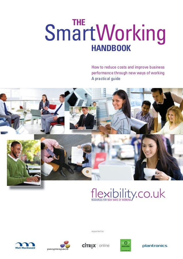 THESmartWorking        HANDBOOK        How to reduce costs and improve business        performance through new ways of wor...