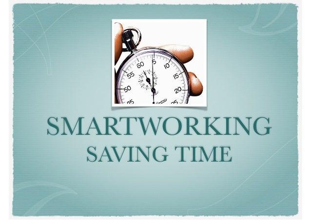 SMARTWORKING SAVING TIME