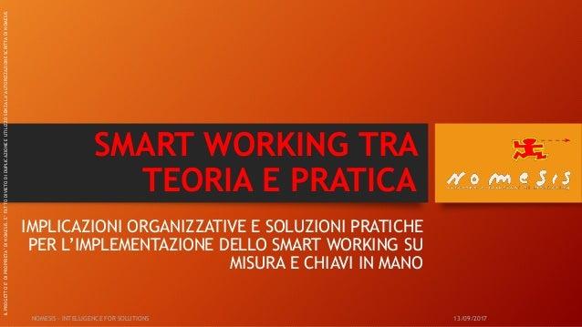 SMART WORKING TRA TEORIA E PRATICA IMPLICAZIONI ORGANIZZATIVE E SOLUZIONI PRATICHE PER L'IMPLEMENTAZIONE DELLO SMART WORKI...