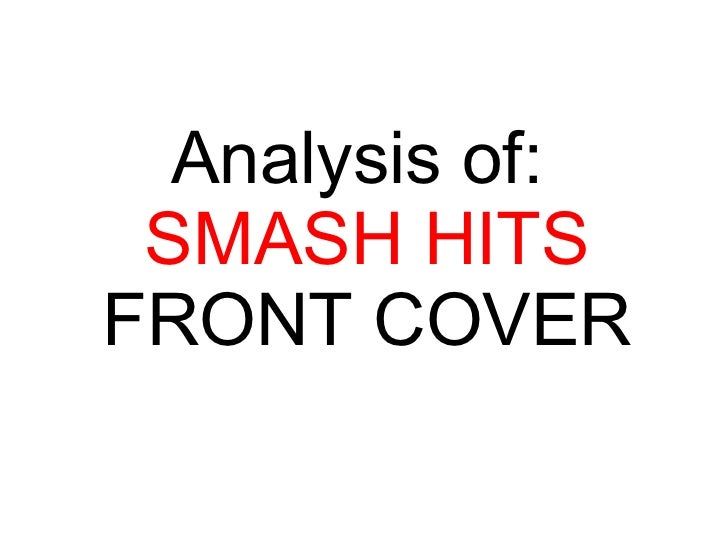 Smash hits analysis presentation
