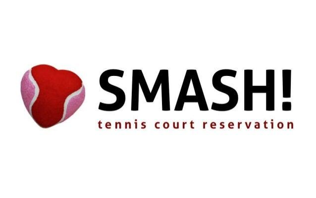 Number of                        Number of     Market    SMASH !    Tennis market – $140                         players  ...
