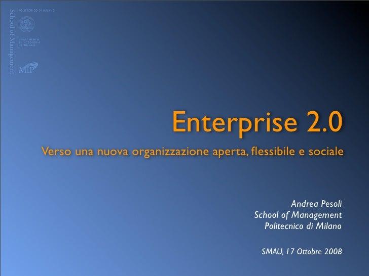 Enterprise 2.0 Verso una nuova organizzazione aperta, flessibile e sociale                                                 ...