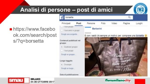 Analisi di persone – post di amici  https://www.facebo ok.com/search/post s/?q=borsetta