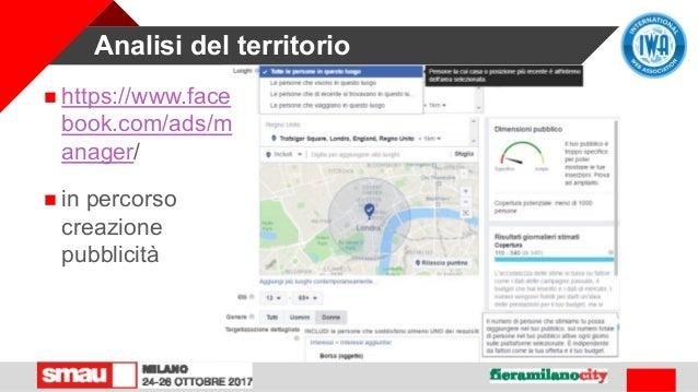 Analisi del territorio  https://www.face book.com/ads/m anager/  in percorso creazione pubblicità