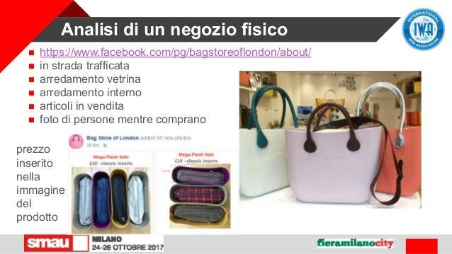 Analisi di un negozio fisico  https://www.facebook.com/pg/bagstoreoflondon/about/  in strada trafficata  arredamento ve...
