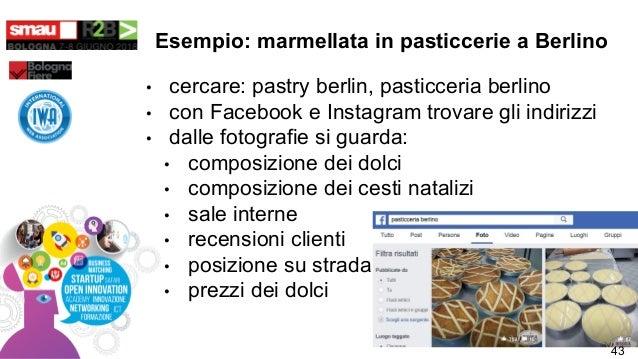 Esempio: marmellata in pasticcerie a Berlino • cercare: pastry berlin, pasticceria berlino • con Facebook e Instagram trov...