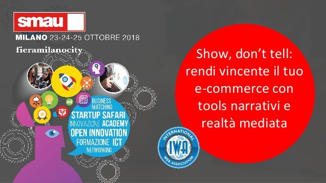 Show, don't tell: rendi vincente il tuo e-commerce con tools narrativi e realtà mediata