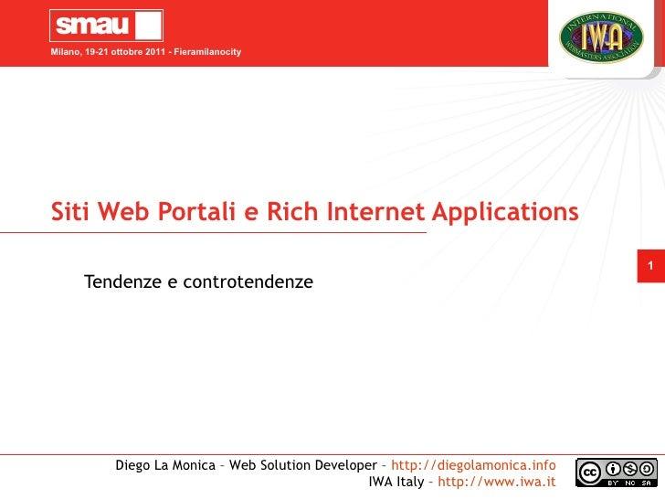 Milano, 19-21 ottobre 2011 - FieramilanocitySiti Web Portali e Rich Internet Applications                                 ...