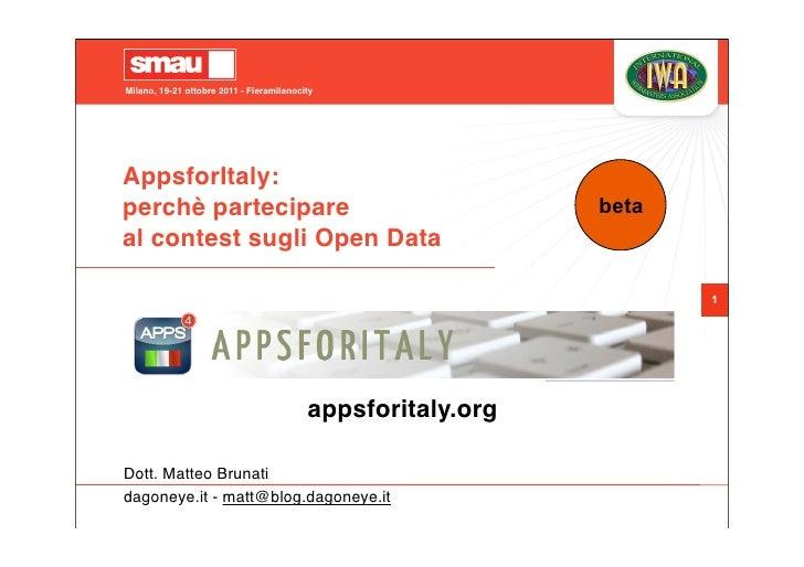 Milano, 19-21 ottobre 2011 - FieramilanocityAppsforItaly:perchè partecipare                                           beta...