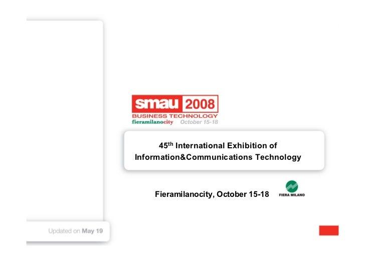 45th International Exhibition of Information Technology        Fieramilanocity, October 15-18