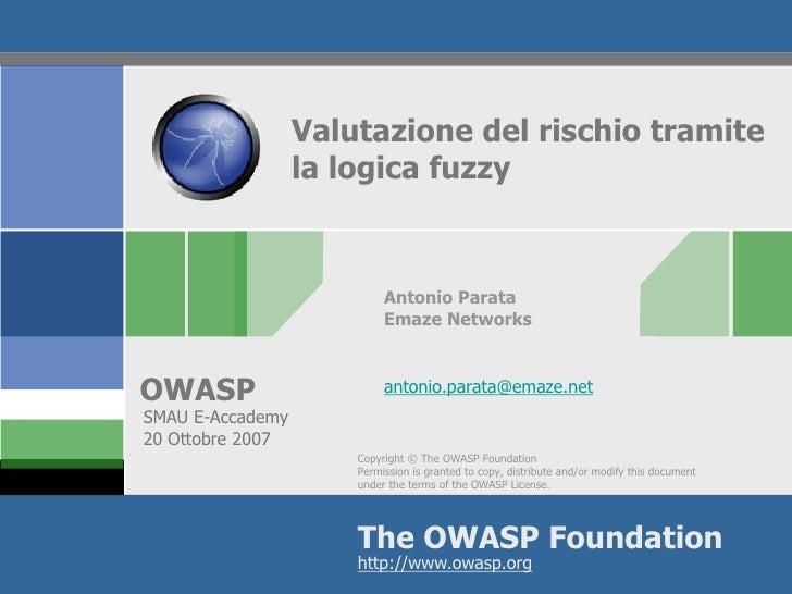 Valutazione del rischio tramite                   la logica fuzzy                               Antonio Parata            ...