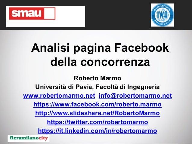 Roberto Marmo - Analisi pagina Facebook della concorrenza Analisi pagina Facebook della concorrenza Roberto Marmo Universi...