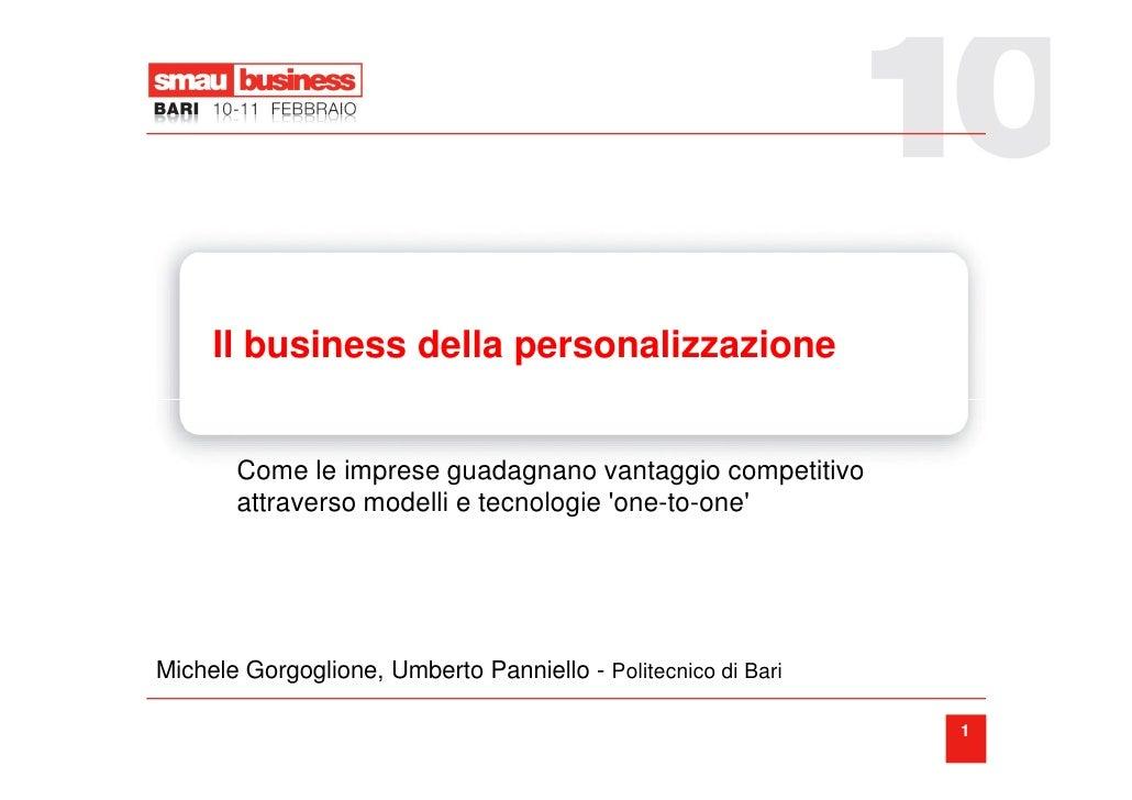 Il business della personalizzazione          Come le imprese guadagnano vantaggio competitivo        attraverso modelli e ...