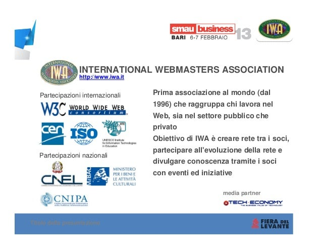 INTERNATIONAL WEBMASTERS ASSOCIATION                  http://www.iwa.it   Partecipazioni internazionali      Prima associa...