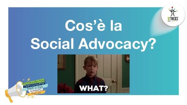 Social Advocacy: dal brand alla community Slide 3