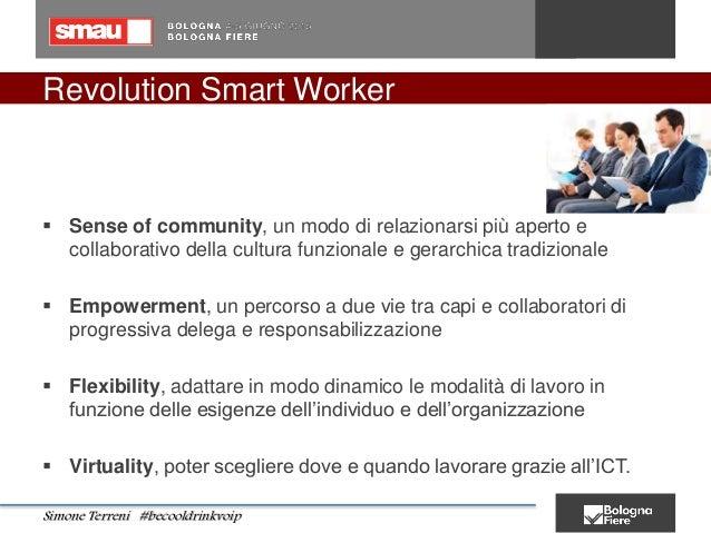 Revolution Smart Worker  Sense of community, un modo di relazionarsi più aperto e collaborativo della cultura funzionale ...