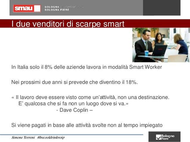 I due venditori di scarpe smart In Italia solo il 8% delle aziende lavora in modalità Smart Worker Nei prossimi due anni s...