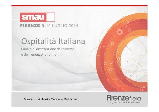 Titolo della presentazioneOspitalità Italiana – un canale di distribuzione per il turismo e l'enogastronomia Giovanni Anto...