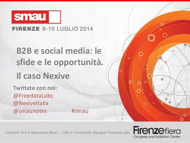 Titolo della presentazione Cristiano Toni e Alessandra Bacci – COO e Community Manager Freedata Labs B2B e social media: l...