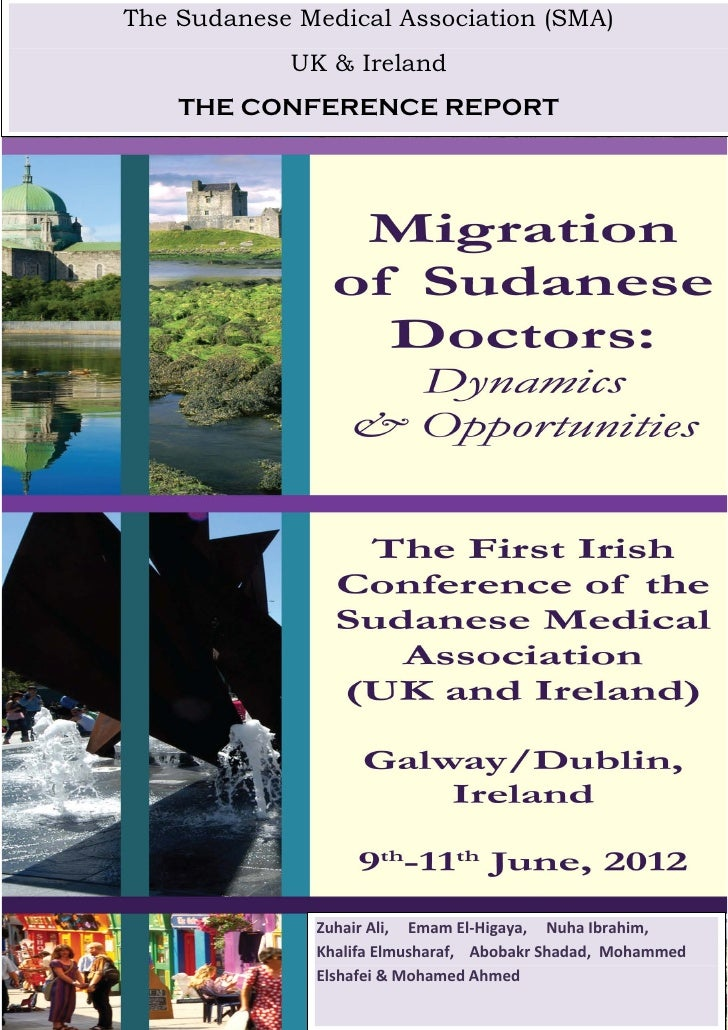 The Sudanese Medical Association (SMA)            UK & Ireland    THE CONFERENCE REPORT              Zuhair Ali, Emam El-H...