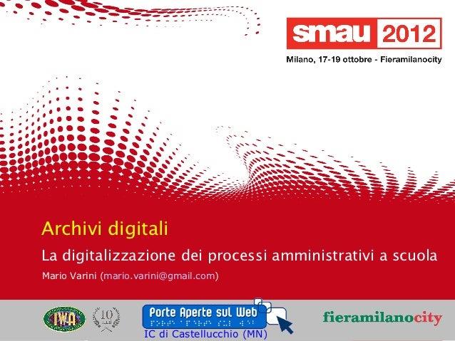 Presentazione Smau 2012:La digitalizzazione dei processi amministrativi a scuola.