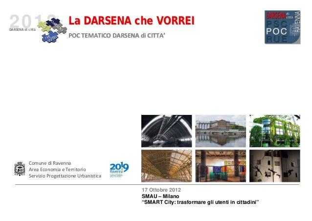 2012DARSENA di città                             La DARSENA che VORREI                             POC TEMATICODARSENAdi...