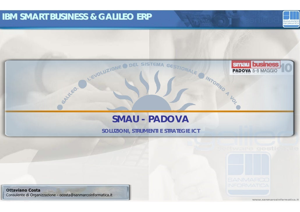 IBM SMART BUSINESS & GALILEO ERP                                                                SMAU - PADOVA             ...