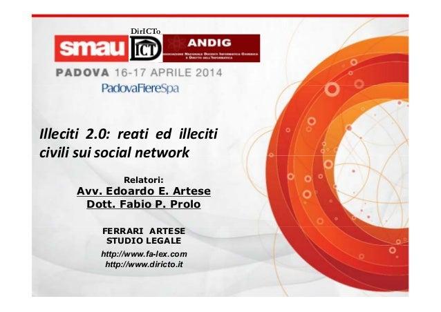 Relatori: Avv. Edoardo E. Artese Dott. Fabio P. Prolo FERRARI ARTESE STUDIO LEGALE http://www.fa-lex.com http://www.dirict...