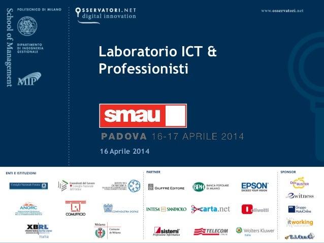 16 Aprile 2014 Laboratorio ICT & Professionisti