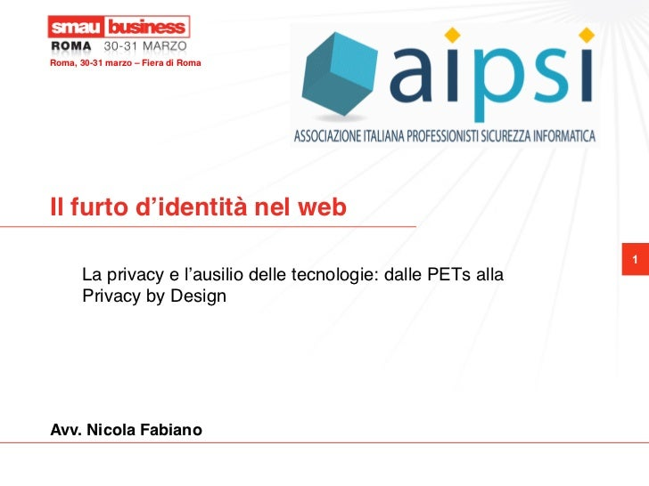 Roma, 30-31 marzo – Fiera di Roma !Il furto d'identità nel web!                                                           ...
