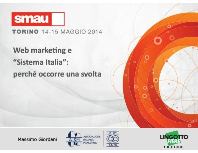 """Web Marketing e """"Sistema Italia"""": perché occorre una svolta"""