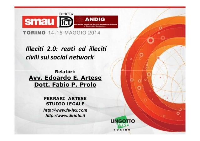 DirICTo Relatori: Avv. Edoardo E. Artese Dott. Fabio P. Prolo FERRARI ARTESE STUDIO LEGALE http://www.fa-lex.com http://ww...