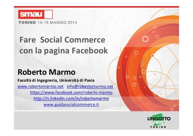 FareSocialCommerceconlapaginaFacebook– RobertoMarmo FareSocialCommerce conlapaginaFacebook RobertoMarmo F...