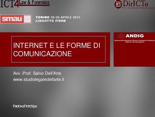 TITOLOPRESENTAZIONE: Relatore:______________________ INTERNET E LE FORME DI COMUNICAZIONE Avv .Prof. Salvo Dell'Arte www...