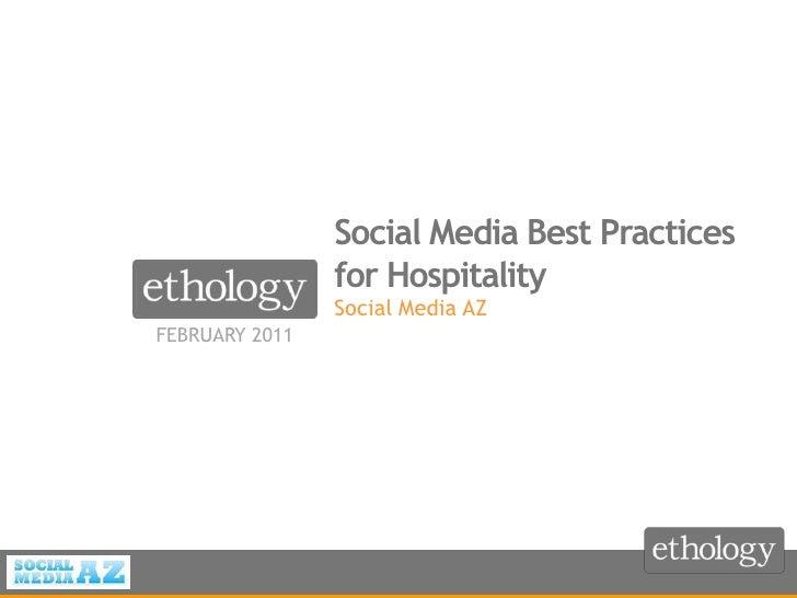 February 2011<br />Social Media Best Practices for Hospitality<br />Social Media AZ<br />