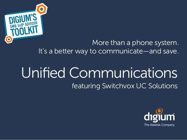 More than a phone system.  It's a better way to communicate—and save.Unified Communications            featuring Switchvox ...