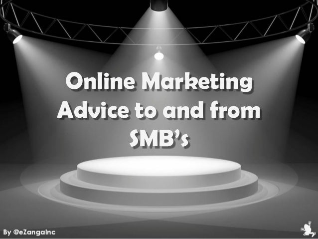 Online MarketingAdvice to and fromSMB's