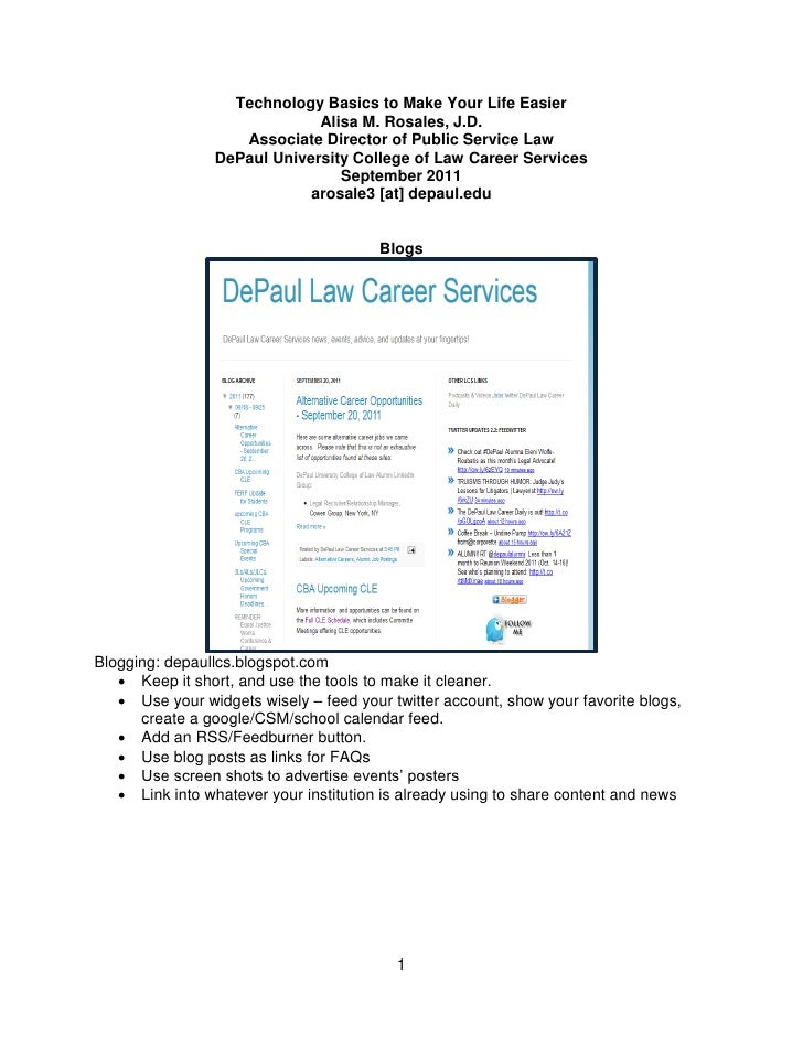 Technology Basics to Make Your Life Easier                              Alisa M. Rosales, J.D.                    Associat...