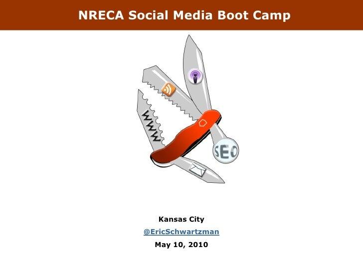 NRECA Social Media Boot Camp                Kansas City         @EricSchwartzman           May 10, 2010