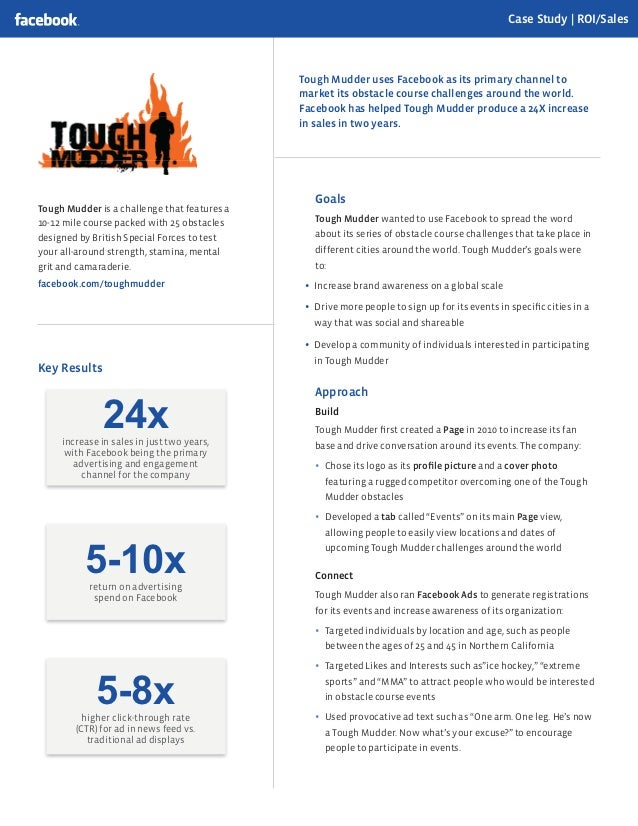 Case Study | ROI/Sales                                              Tough Mudder uses Facebook as its primary channel to  ...