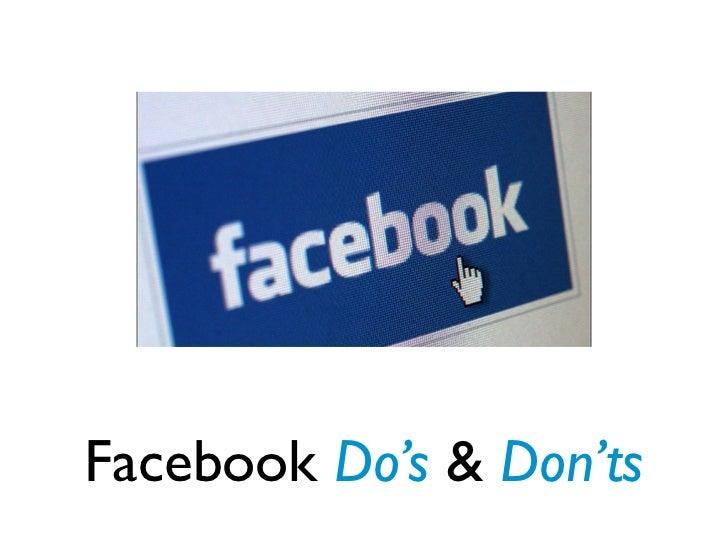 Facebook Do's & Don'ts