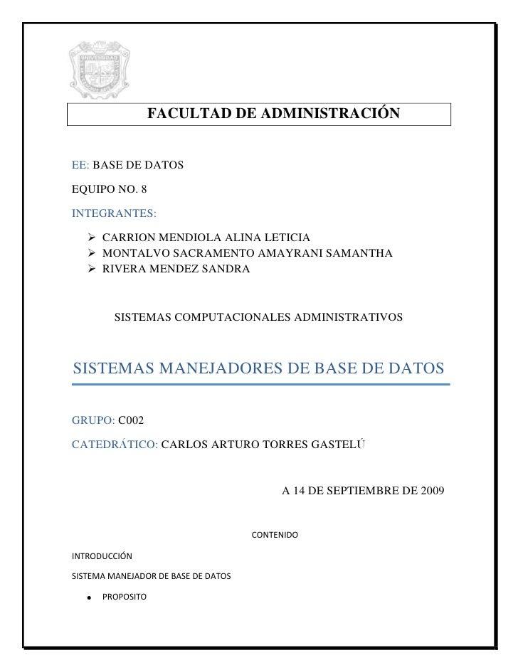 -60960-290195<br />FACULTAD DE ADMINISTRACIÓN<br />EE: BASE DE DATOS<br />EQUIPO NO. 8<br />INTEGRANTES:<br />CARRION MEND...