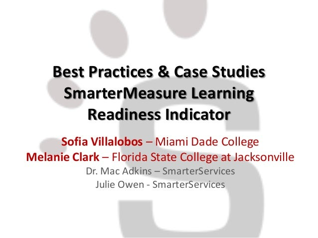 Best Practices & Case Studies      SmarterMeasure Learning          Readiness Indicator     Sofia Villalobos – Miami Dade ...