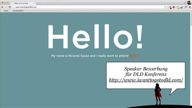 Speaker Bewerbung für DLD Konferenz http://www.iwanttogotodld.com/