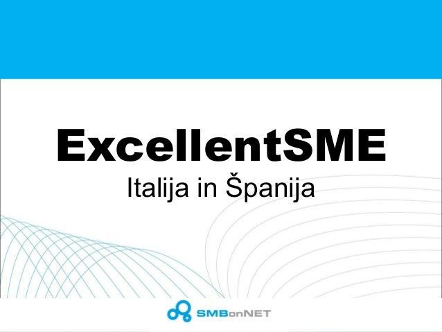 ExcellentSME Italija in Španija