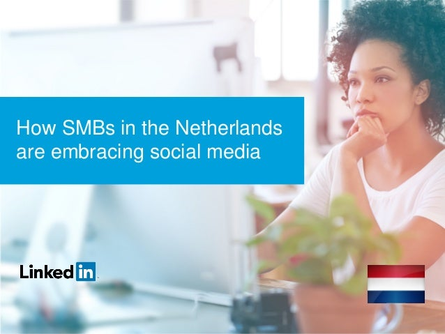 How SMBs in the Netherlands are embracing social media MIDDLE