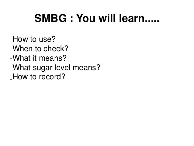 Smbg Self Monitoring Of Blood Glucose